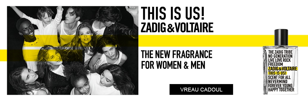 Zadig & Voltaire, This Is Us!