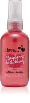 I love... Raspberry & Blackberry освежаващ спрей за тяло