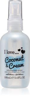 I love... Coconut & Cream frissítő test spray