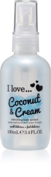 I love... Coconut & Cream δροσιστικό σπρεϊ σώματος