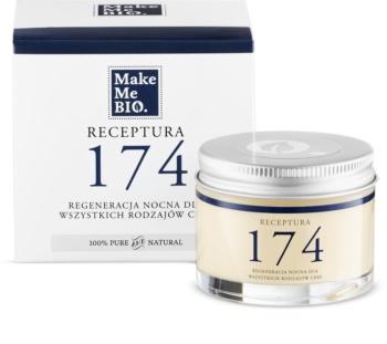 Make Me BIO Receptura 174 crème de nuit régénérante pour tous types de peau