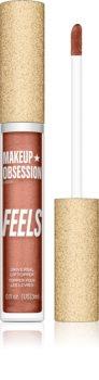 Makeup Obsession Feels Lipgloss