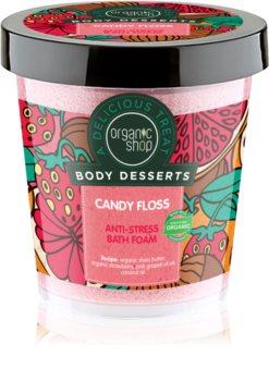 Organic Shop Body Desserts Candy Floss schiuma da bagno antistress