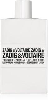 Zadig & Voltaire This is Her! lait corporel pour femme