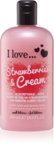 I love... Strawberries & Cream krem pod prysznic i do kąpieli