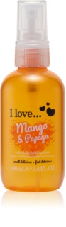 I love... Mango & Papaya spray corporal refrescante