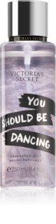 Victoria's Secret You Should Be Dancing parfümiertes Bodyspray für Damen