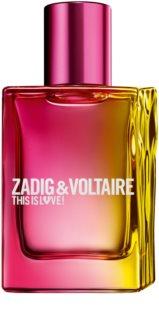 Zadig & Voltaire This is Love! Pour Elle