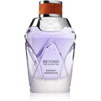Bentley Beyond The Collection Radiant Osmanthus Eau de Parfum pentru femei notino.ro