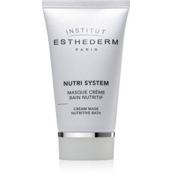 Institut Esthederm Nutri System Cream Mask Nutritive Bath masca crema nutritiva cu efect de intinerire notino.ro