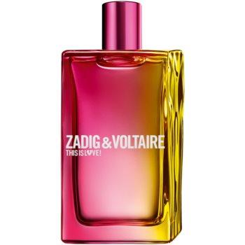 Zadig & Voltaire This is Love! Pour Elle Eau de Parfum pentru femei