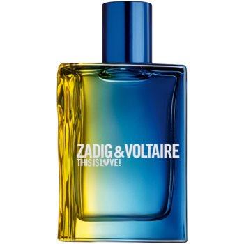 Zadig & Voltaire This is Love! Pour Lui Eau de Toilette pentru bărbați imagine 2021 notino.ro